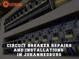Circuit Breaker Repairs And Installations